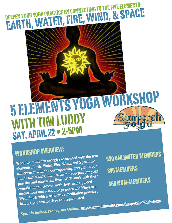 Sunporch Yoga Five Elements Workshop 3.21.17
